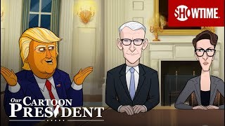 'Just Report The Facts' Ep. 6 Official Clip   Our Cartoon President   SHOWTIME