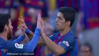 شاهد جميع اهداف سواريز في الدوري الاسباني موسم 2016-2017 تعليق عربي(28)هدف HD