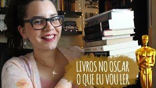 OSCAR: MAIS LIVROS QUE INSPIRARAM FILMES (PROJETO DE LEITURA)   BOOK ADDICT