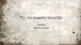 Monica Gae - Tú, mi cuento favorito.