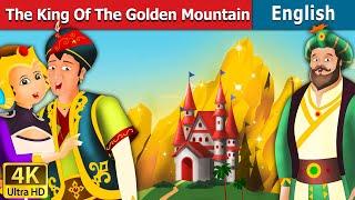 King of Golden Mountain in English | English Story | Fairy Tales in English | English Fairy Tales
