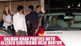 Salman Khan Parties With Alleged Girlfriend Iulia Vantur