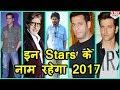 Bollywood के वो 10 Stars जो 2017 में Box Office पर मचाएंगे धूम