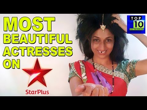 10 Most Beautiful Actresses On Star Plus - 2016