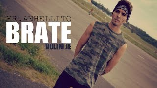 ANHELLITO - BRATE VOLIM JE (OFFICIAL VIDEO) 2017