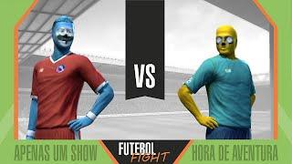 Apenas um Show vs Hora de Aventura - Futebol Fight