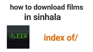 how to download movies in sinhala