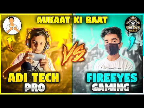 Aditech Vs FireEyes Gaming 😡 आजा 1 vs 1 में Fight Gone Wrong Garena Free Fire