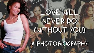 Janet Jackson | Love Will Never Do Without You | A Photobiography