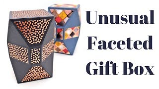 Faceted Unusual Gift Box
