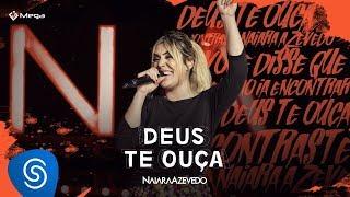 Naiara Azevedo - Deus Te Ouça (DVD Contraste)