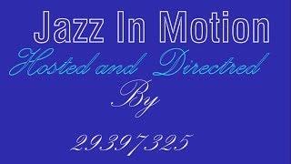 Jazz In Motion (Documentary) [2017 HSC Multimedia Major Work]