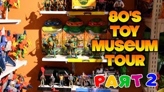 Virtual Tour: The Michael Mercy 80's Toy Museum [PART 2]