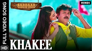 Khakee Hindi Video Song | Sardaar Gabbar Singh