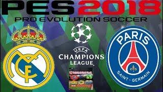 PS4 PES 2018 Gameplay Real Madrid vs PSG [HD]