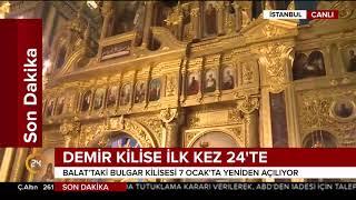 """Restorasyon sonrası pazar günü açılacak """"Demir Kilise"""" ilk kez 24"""