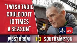 I wish Tadic could do it 10x a season | West Brom 1-2 Southampton (FA Cup) | The Ugly Inside