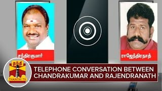 Telephone Conversation between Chandrakumar and DMDK's Rajendranath - Thanthi TV