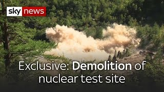 'Spectacular' explosion of North Korea nuclear test site