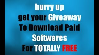 TOTALLY Free Giveaway To Download Paid Software