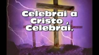 celebrai a cristo