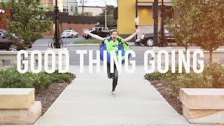 Good Thing Going OFFICIAL MUSIC VIDEO