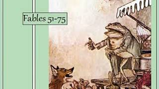 Full Audio Book | Aesop's Fables, Volume 03 (Fables 51-75) by AESOP read by Various