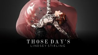 Those Days  Lindsey Stirling Feat Dan  Shay Audio