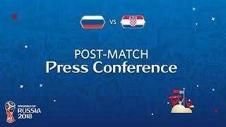 2018 FIFA World Cup Russia™ - RUS vs CRO - Post-Match Press Conference