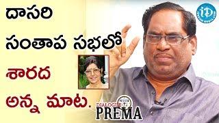 Actress Sharada Uttered Those Words At Dasari's Condolence Ceremony - Relangi Narasimha Rao