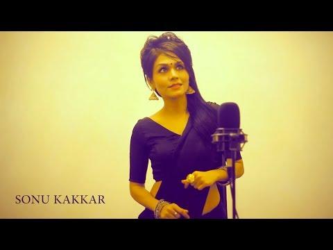Enna Sona - Sonu Kakkar   Female Version   Cover   OK JAANU   Arijit Singh   A R Rahman   Gulzaar