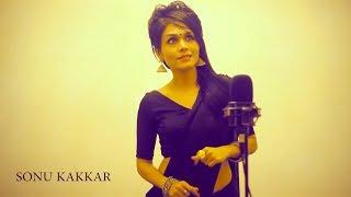 Enna Sona - Sonu Kakkar | Female Version | Cover | OK JAANU | Arijit Singh | A R Rahman | Gulzaar