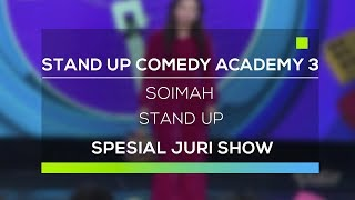 Stand Up Comedy Academy 3 : Soimah