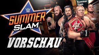 WWE SummerSlam 2017 VORSCHAU / PREVIEW
