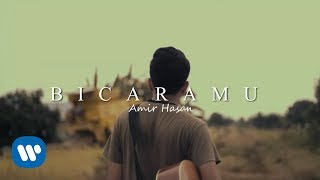 Amir Hasan - Bicaramu (Official Music Video)