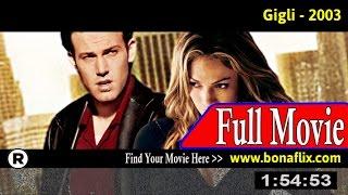 Watch: Gigli (2003) Full Movie Online
