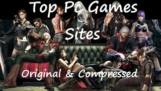 Best Pc Games Sites original and highly compressed ;-)