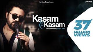 Kasam Ki Kasam - Unplugged | Rahul Jain