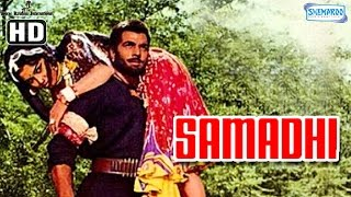 Samadhi {HD} - Dharmendra - Asha Parekh - Hindi Full Movie