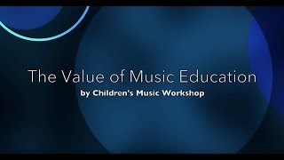 The Value of Music Education