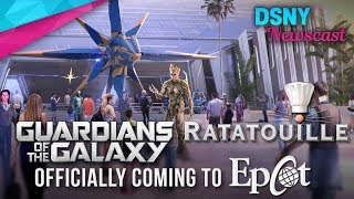 Guardians of the Galaxy & Ratatouille Coming to EPCOT Revamp at D23 Expo - Disney News - 7/15/17