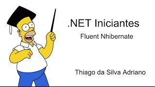 C# - Iniciante (Relacionamento 1 x n - Fluent Nhibernate)