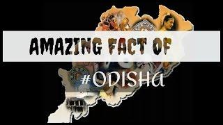 AMAZING FACT OF ODISHA