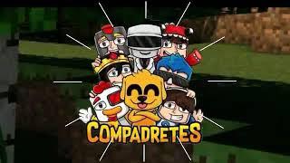Fan-Intro Para #COMPADRETES
