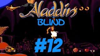 Aladdin Genesis (Blind) Episode 12: Failure in A Lamp