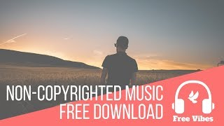 Chill Background Music - No Copyright - Free Download