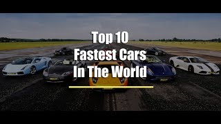 Top 10 Fastest Cars 2017.