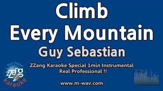 Guy Sebastian-Climb Every Mountain (1 Minute Instrumental) [ZZang KARAOKE]