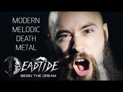 DEADTIDE [Melodic Death Metal 2017] - Begin the Dream [OFFICIAL VIDEO]
