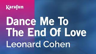 Karaoke Dance Me To The End Of Love - Leonard Cohen *